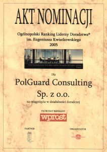 Zaledwie po pierwszym roku działalności otrzymaliśmy nominację w Rankingu Liderzy Doradztwa im. Eugeniusza Kwiatkowskiego 2005.